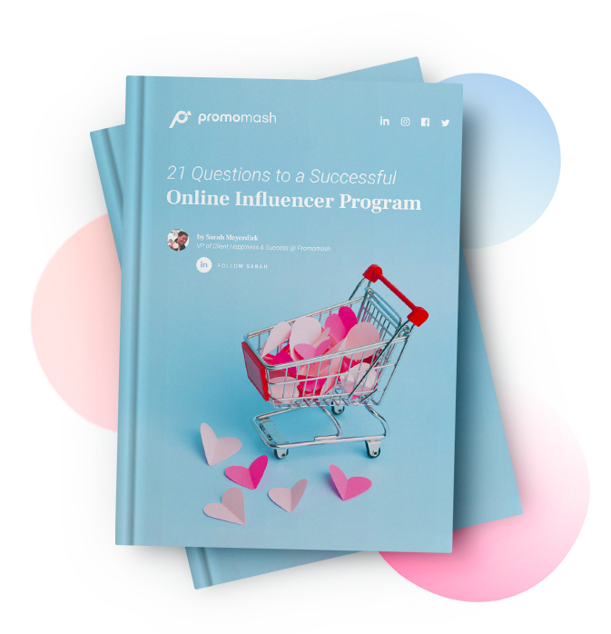 21 Questions to a Successful Online Influencer Program